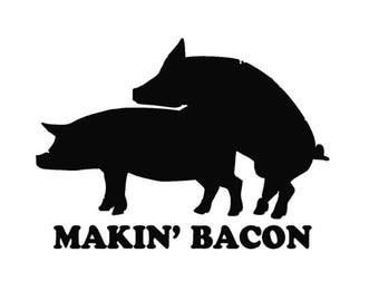 Makin Bacon decal