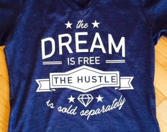 The Dream Is Free Tee
