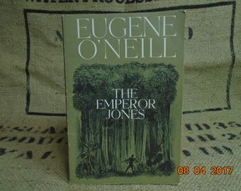 The Emperor Jones by Eugene O'Neill Student Play Book