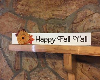 Happy Fall Y'all Custom Wood Sign