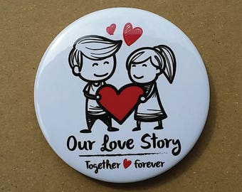 Cute Couple Button Pin - Our Love Story