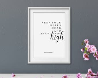 keep your head heels and standards high, chanel print, chanel quote print, coco chanel quote print, fashion quotes, inspirational quote