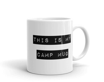 This is My Camp Mug