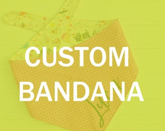 Your Custom Bandana