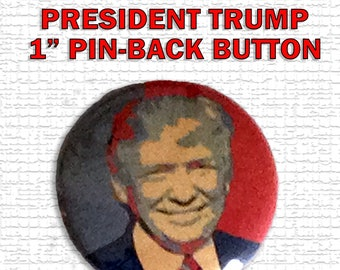 President Trump Red White and Blue Pin-Back Button