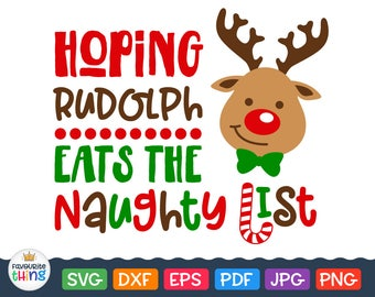 Hoping Rudolph Eats the Naughty List Svg Christmas Cut File for Cricut Reindeer Plate Clip art download Silhouette vinyl decal dxf png eps