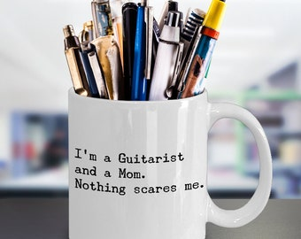 Funny Guitarist Coffee Mug – Unique Musician Guitarist Mom Gift – Awesome Mothers Day Gift Idea for Talented Guitarist Mom Music Lover