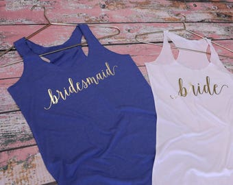 Bridesmaid Shirts. Bridesmaid Tank Top. Bride Shirt. Bride Tank Top. Bride and Bridesmaid Shirts. Bachelorette Party Shirts. Bride Gifts.