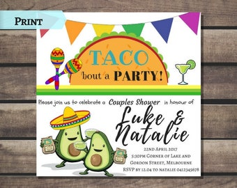 Taco bout a Party Invitation! Couple Shower, Bridal Shower, Engagement, Birthday Invitation PRINTED