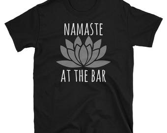 Namaste At The Bar T-Shirt, Drinking T-Shirt, Funny Drinking Tee, Gift For Drinkers, Bar T-Shirt, Funny Beer T-Shirt, Gift For Him, Beer Tee