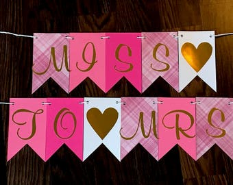 Miss to Mrs Banner, Pink and White, Bachelorette Party, Bridal Shower Decor, Party Supplies, Engagement, Party Sign, Streamer, Gold Letters