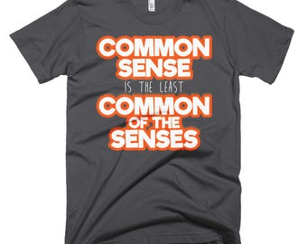 Common Sense Short-Sleeve T-Shirt