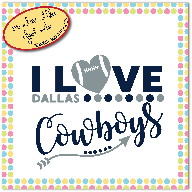 Download Dallas Cowboys SVGDXFclipart i love cowboys svg dallas