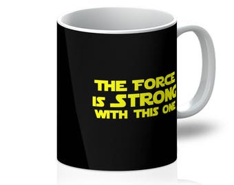 The Force is Strong in This One Mug