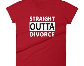 Straight Outta Divorce Tshirt Women's short sleeve t-shirt