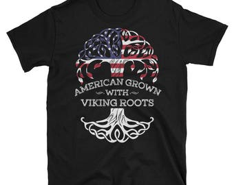 American Grown With Viking Roots - Viking Gift T-Shirt