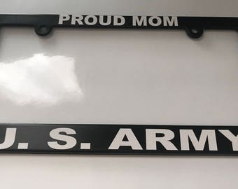 Proud Mom US Army License Plate Frame