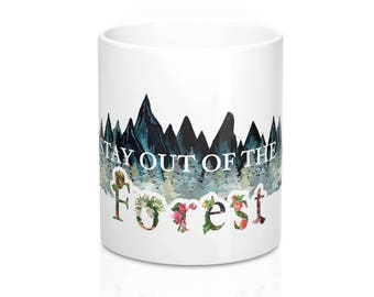 Get a Job, Buy Your Own Shit, Stay out of the Forest // MFM // My Favorite Murder // SSDGM // Murderino // True Crime // 11oz Mug