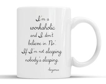 Beyonce Motivational mug with quote