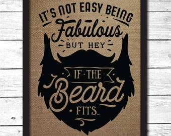 beard sign, beard decor, beard decoration, funny beard gift, beard art, beard gifts, beard wall art, burlap print, beard signs, I8