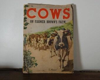 Cow's on Farmer Brown's Farm 1940
