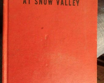 1949 edition- the Brownie Scouts at Snow Valley by Mildred Wirt
