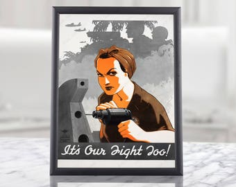 "WW2 Poster - ""It's Our Fight Too"" - American Propaganda military wall art decor militaria memorabilia gift idea, rosie the riveter, us army"
