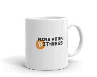 Mine Your Bit-ness / MUG