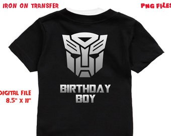 Transformers - Iron On Transfer - Birthday Boy - Transformers Boy Birthday Shirt Design - DIY Shirt - Digital Files - Instant Download