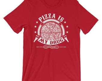 Pizza Is My Drug Short-Sleeve Mens T-Shirt