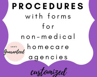 Customized Nonmedical Homecare Policies And Procedures with forms