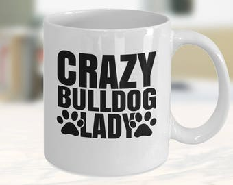 Bulldog Gift, Bulldog Mug, Bulldog Lovers, Bulldog Gift Ideas, Bulldog Lover Gift, Bulldog Owner, Bulldog Mum, Bulldog Dad Mug, Bulldog Mom,