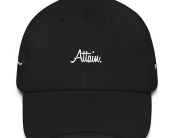 ATTAIN. The Un-Attainable Collection - Dad Hat