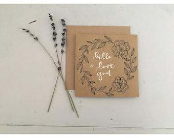"Valentine's Card ""Hello, I Love You"""
