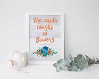 The earth laughs in flowers A5 Print