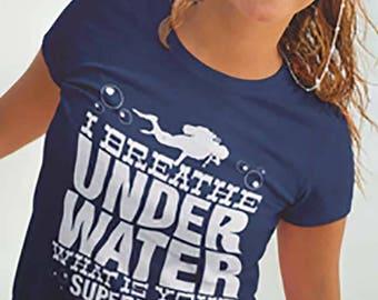 Scuba - I Breath Underwater Ladies Tee | Scuba Tee | Scuba Dive