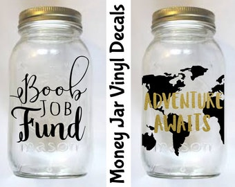 Coin Bank Vinyl Decal Stickers | DIY Money Jar | FREE SHIPPING | Custom colors & sizes to choose | Adventure Awaits | Boob Job Fund | Oracal