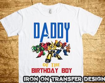 Transformers DADDY, Transformers Iron On Transfer, Printable DIY Shirt Transfer, Digital Files, Instant Download