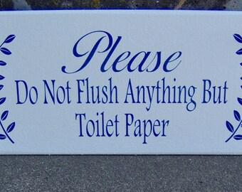 Bathroom Signs Please Do Not Flush please do not flush toilet paper only septic safe bathroom