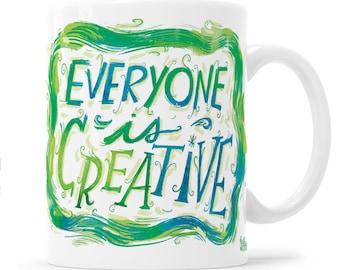 Inspirational Mug Creativity Gift Creative Mug Everyone Is Creative Gift For Artist Creative Inspiration Arty Gift Creative Juice Motivation
