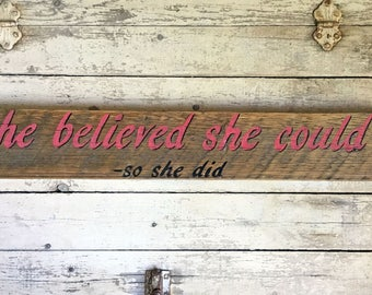 Wood Wall Sign Decor For Girl, Motivational Wall Hanging Decor, Inspirational Wood Sign Decor, She Believed She Could