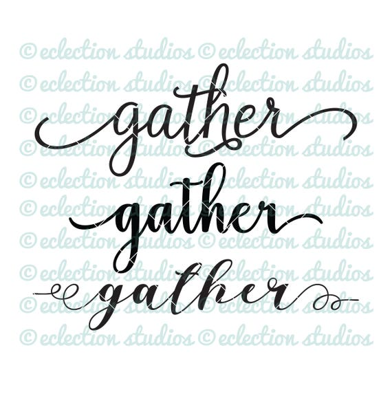 Gather SVG, script words, farmhouse sign svg ...