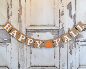 Fall banner, Happy Fall Banner,Thanksgiving decorations, Happy Fall Sign, Fall Decor, Happy Fall Garland, Welcome Fall Banner