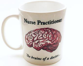 Nurse Practitioner Coffee Mug brains of a doctor heart of a nurse medical professional gift anatomy anatomical school student graduation cup