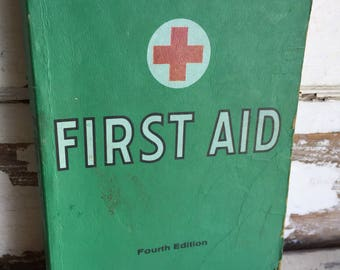 Vintage First Aid Book - Fourth Edition Manual - Lots of Great Illustrations c. 1950s