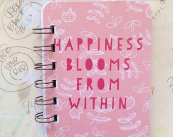 Happiness Blooms - Mini Jotter Notebook