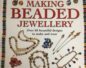 CLEARANCE Making Beaded Jewellery Over 80 Beautiful Designs to Make and Wear by Barbara Chase