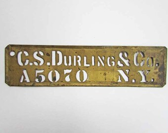 Antique C. S. Durling & Co., NY,  Brass Box Advertising Stencil, Old Surface Finish, Vintage Decor Stencil, Vintage Brass Stencil