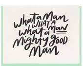 Letterpress 'Mighty Good Man' Card