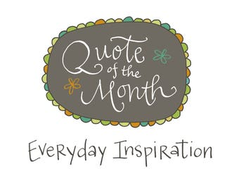 Quote of the Month Subscription: Handwritten Quotations, 4x6, Everyday Inspiration, Snail Mail, School Year